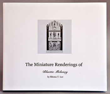 The Miniature Renerings of Bluette Meloney
